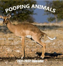 Pooping Animals 2021 2022 Wall Calendar