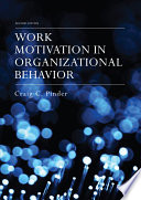 """Work Motivation in Organizational Behavior"" by Craig C. Pinder"