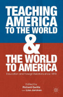 Teaching America to the World and the World to America