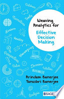 Weaving Analytics for Effective Decision Making