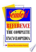 """Seinfeld Reference: The Complete Encyclopedia with Biographies, Character Profiles & Episode Summaries"" by Dennis Bjorklund"
