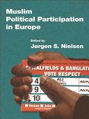 Muslim Political Participation in Europe