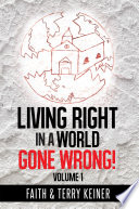 LIVING Right in a World Gone Wrong  Book