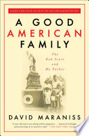 A good American family : the Red Scare and my father