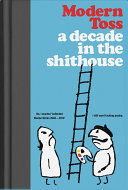 A Decade in the Shithouse