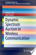 Dynamic Spectrum Auction in Wireless Communication