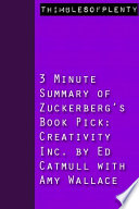 3 Minute Summary of Zuckerberg s Book Pick Creativity Inc  by Ed Catmull with Amy Wallace