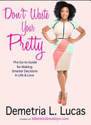 Don T Waste Your Pretty Book PDF
