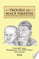 TROUBLE IN BLACK PARADISE Book