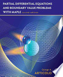 Student Solutions Manual, Partial Differential Equations & Boundary Value Problems with Maple