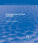 Paradoxes of the Infinite (Routledge Revivals)