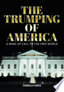 The Trumping of America