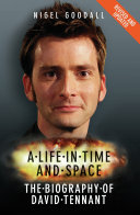 A Life in Time and Space - The Biography of David Tennant Pdf/ePub eBook