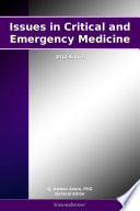 Issues in Critical and Emergency Medicine: 2012 Edition
