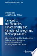 Nanooptics and Photonics, Nanochemistry and Nanobiotechnology, and Their Applications