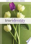 NIV True Identity: The Bible for Women