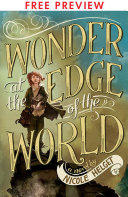 Wonder at the Edge of the World - FREE PREVIEW EDITION (The First 7 Chapters)