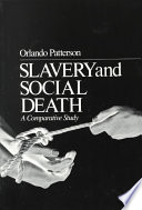 Slavery And Social Death