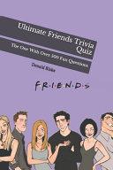 Ultimate Friends Trivia Quiz