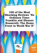 100 of the Most Shocking Reviews No Ordinary Time
