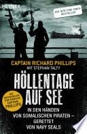 Höllentage auf See  : In den Händen von somalischen Piraten - gerettet von Navy Seals