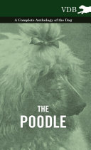 Pdf The Poodle - A Complete Anthology of the Dog