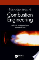 Fundamentals Of Combustion Engineering