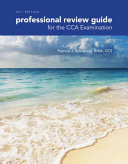 Professional Review Guide for the CCA, Examination 2017 Edition