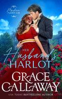 Pdf Her Husband's Harlot (Mayhem in Mayfair, #1) Telecharger
