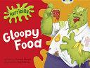 Gloopy Food
