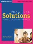 Practical Solutions to Practically Every Problem - Revised Edition