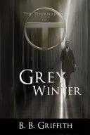 Grey Winter  The Tournament   2