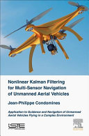 Nonlinear Kalman Filter for Multi-Sensor Navigation of Unmanned Aerial Vehicle