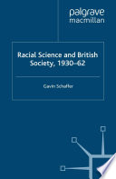 Racial Science and British Society  1930 62