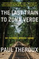 The Last Train to Zona Verde