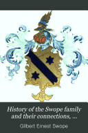 History of the Swope Family and Their Connections  1678 1896