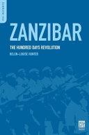 Zanzibar: The Hundred Days Revolution