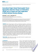 Generalized Single-Valued Neutrosophic Power Aggregation Operators Based on Archimedean Copula and Co-Copula and Their Application to Multi-Attribute Decision-Making