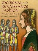 Medieval and Renaissance Fashion