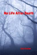 No Life After Death