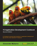 Yii Application Development Cookbook -Second Edition