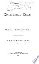 An Ecclesiastical History from the Thirteenth to the Nineteenth Century Book