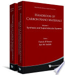 Handbook Of Carbon Nano Materials   Volume 1  Synthesis And Supramolecular Systems  Volume 2  Electron Transfer And Applications