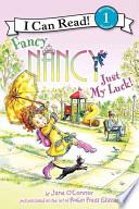 Fancy Nancy: Just My Luck!