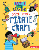 Pdf Once Upon a Pirate Craft