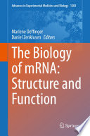 The Biology of mRNA  Structure and Function