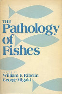 The Pathology of Fishes