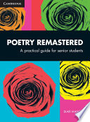 Cover of Poetry Remastered: A Practical Guide for Senior Students
