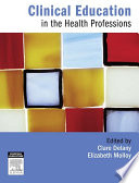 Clinical Education In The Health Professions Book PDF