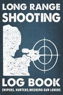 Long Range Shooting Log Book   Shooting Range Log Book